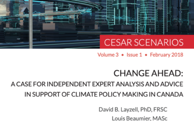 Change Ahead: A Case for Independent Expert Analysis and Advice in Support of Climate Policy Making in Canada